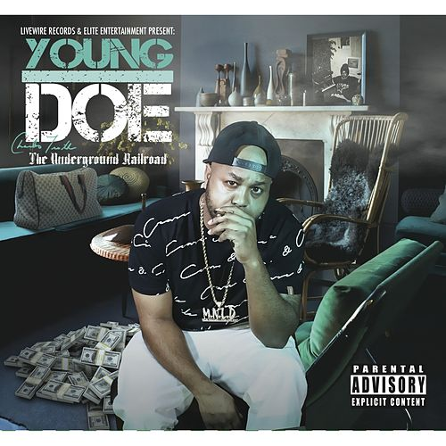 The Underground Railroad by Young Doe