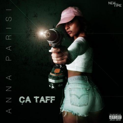 Ça Taff by Anna Parisi