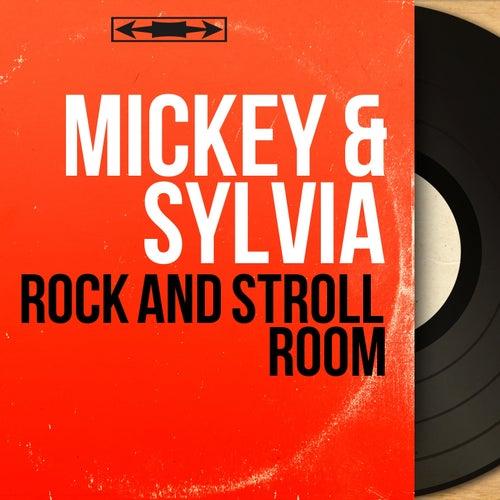 Rock and Stroll Room (Mono Version) de Mickey and Sylvia