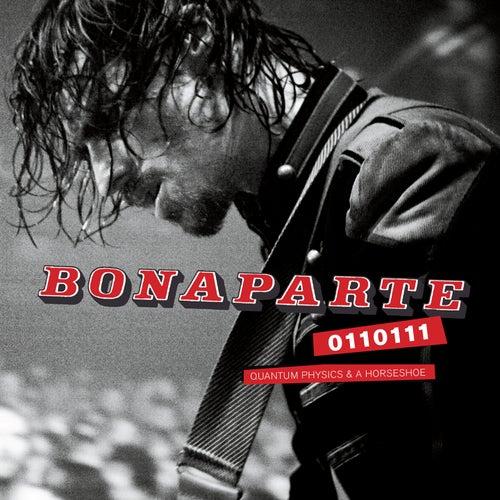 0110111 - Quantum Physics & a Horseshoe (Live) de Bonaparte