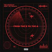 From The D To The A (feat. Lil Yachty) by Tee Grizzley
