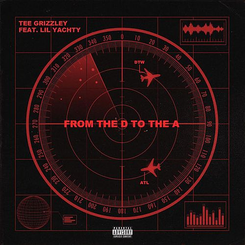 From The D To The A (feat. Lil Yachty) von Tee Grizzley