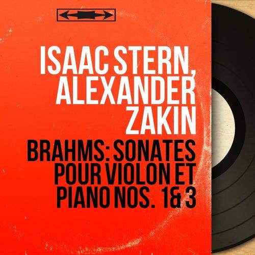 Brahms: Sonates pour violon et piano Nos. 1 & 3 (Mono Version) von Isaac Stern