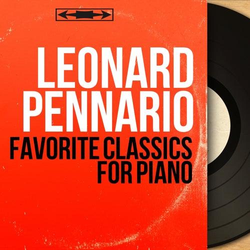 Favorite Classics for Piano (Mono Version) by Leonard Pennario