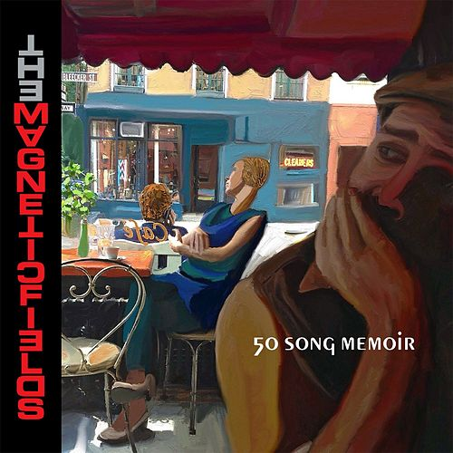 50 Song Memoir von The Magnetic Fields