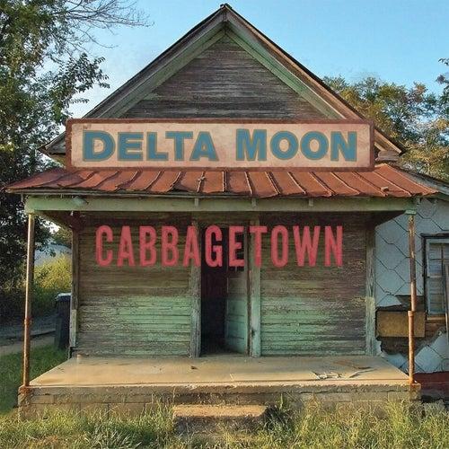 Cabbagetown von Delta Moon