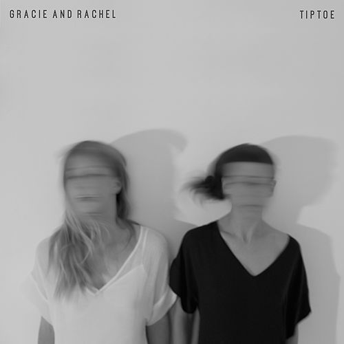 Tiptoe by Gracie and Rachel