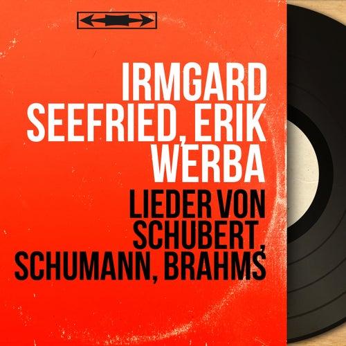 Lieder von Schubert, Schumann, Brahms (Stereo Version) by Irmgard Seefried