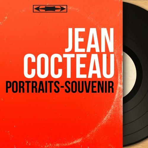 Portraits-souvenir (Mono version) de Jean Cocteau