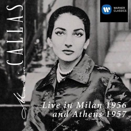 Live In Milan 1956 & Athens 1957 von Maria Callas