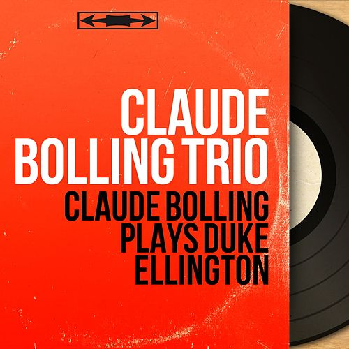 Claude Bolling Plays Duke Ellington (Mono Version) de Claude Bolling