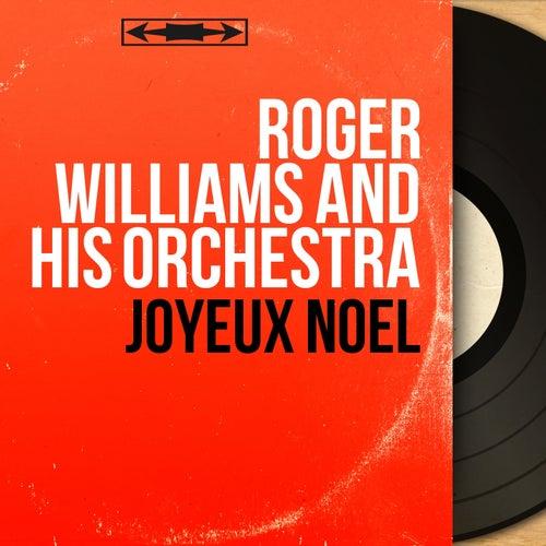 Joyeux Noël (Mono version) di Roger Williams