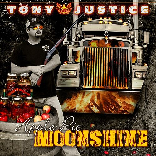 Apple Pie Moonshine de Tony Justice