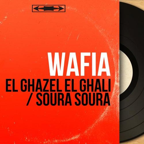El Ghazel El Ghali / Soura Soura (Mono Version) by Wafia