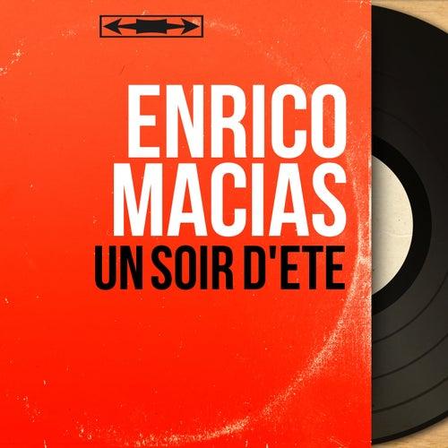 Un soir d'été (Mono Version) de Enrico Macias