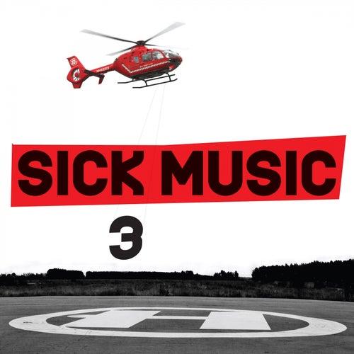 Sick Music 3 de Various Artists