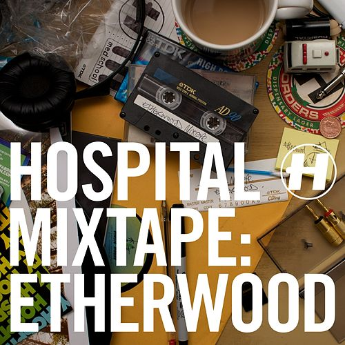Hospital Mixtape: Etherwood von Various Artists