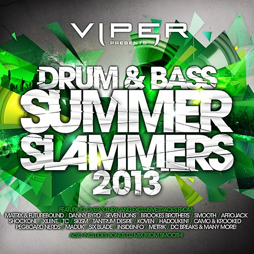Drum & Bass Summer Slammers 2013 (Viper Presents) von Various Artists
