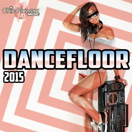 Dancefloor 2015 de Various Artists