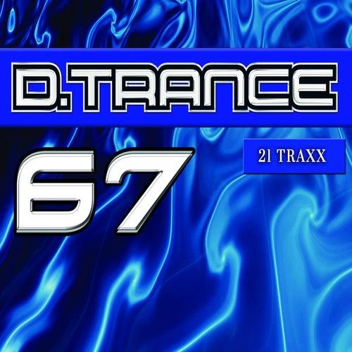 Gary D. Pres. D.Trance 67 von Various Artists