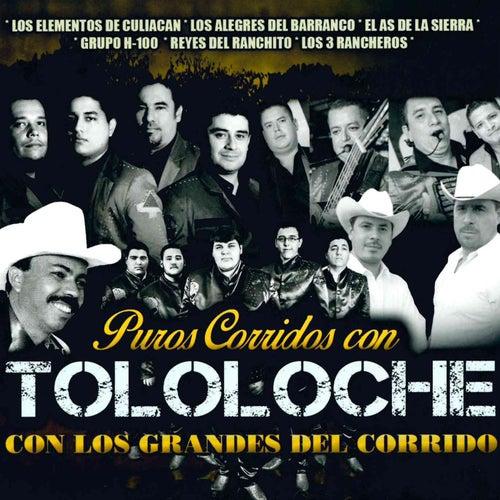 Puros Corridos Con Tololoche Con los Grandes del Corrido by Various Artists