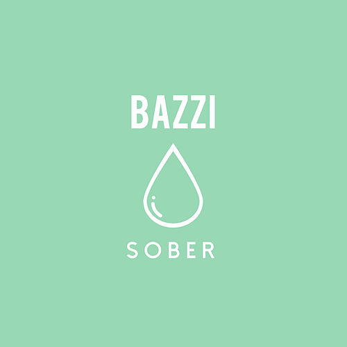 Sober by Bazzi