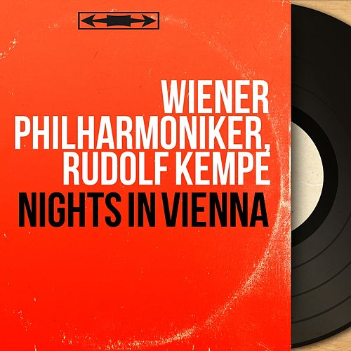 Nights in Vienna (Stereo Version) de Rudolf Kempe