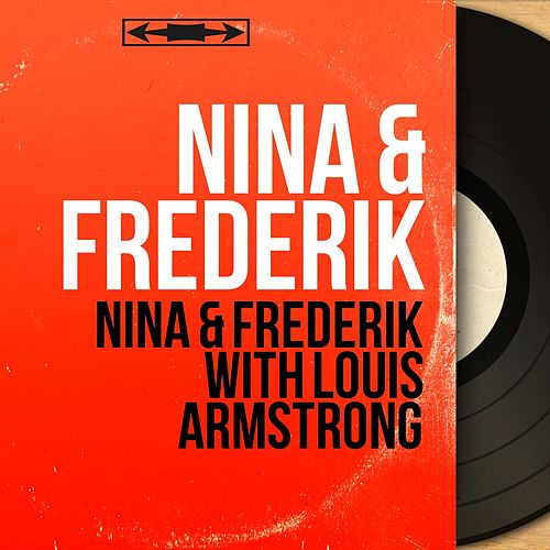 Nina & Frederik with Louis Armstrong (Mono Version) de Nina & Frederik