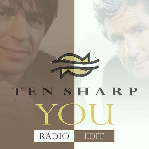 You (Radio Edit) van Ten Sharp
