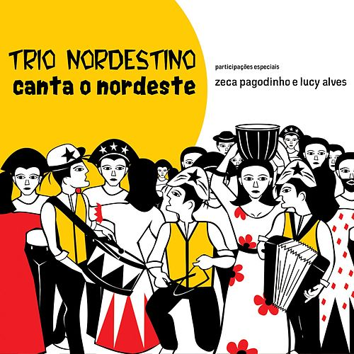 Canta o Nordeste von Trio Nordestino