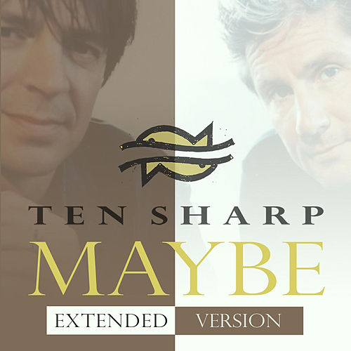 Maybe (Radio Version) de Ten Sharp