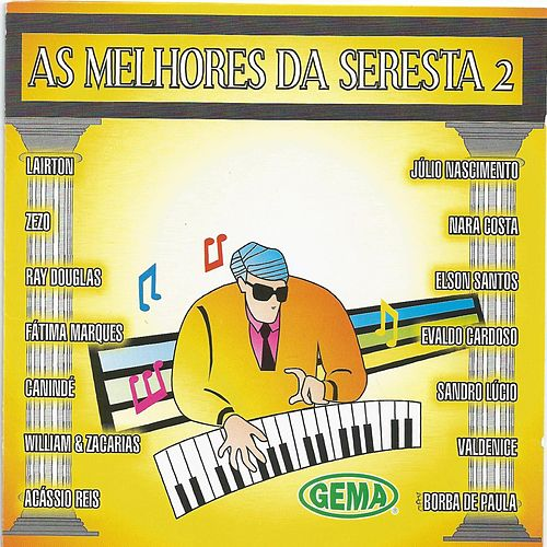 As Melhores da Seresta, Vol. 2 von Various Artists