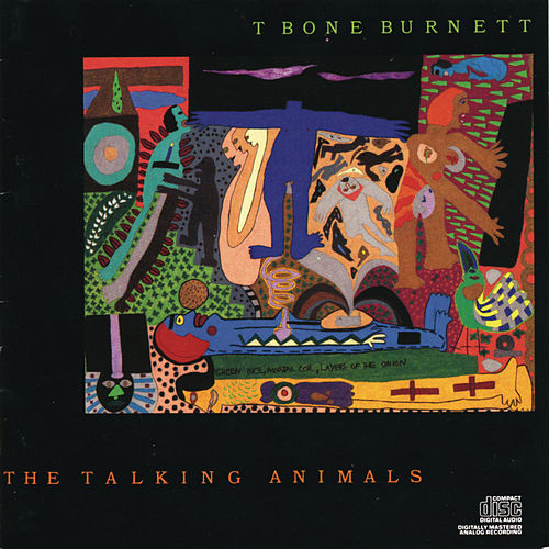 The Talking Animals by T Bone Burnett