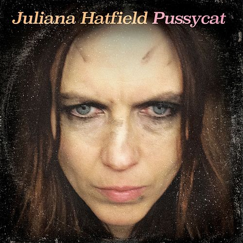 Pussycat de Juliana Hatfield