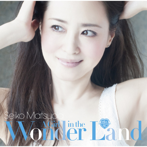 A Girl in the Wonder Land von Seiko Matsuda