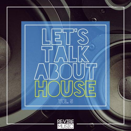 Let's Talk About House, Vol. 5 de Various Artists