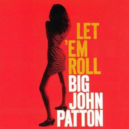 Let  'Em Roll de John Patton