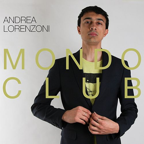 Mondo Club di Andrea Lorenzoni