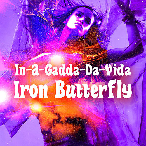 In-A-Gadda-Da-Vida by Iron Butterfly
