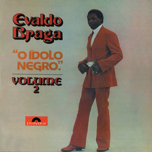 O Ídolo Negro Vol.2 by Evaldo Braga