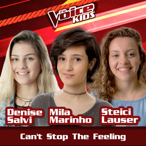 Can't Stop The Feeling (Ao Vivo / The Voice Brasil Kids 2017) von Steici Lauser