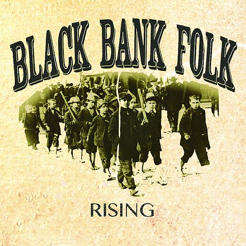 Rising von Black Bank Folk