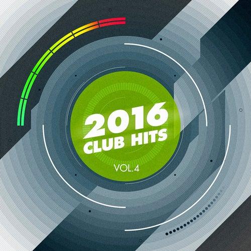 2016 Club Hits, Vol. 4 de Various Artists