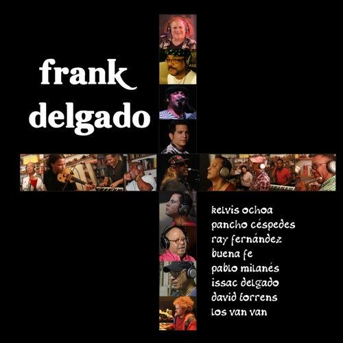 Más de Frank Delgado