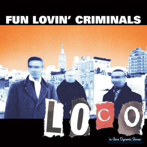 Loco van Fun Lovin' Criminals