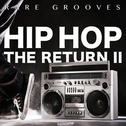 Hip Hop - The Return II (Rare Grooves) de Various Artists