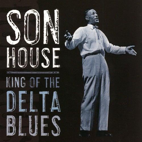 King Of The Delta Blues de Son House