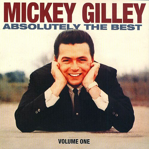 Mickey Gilley Absolutely The Best Vol. 1 de Mickey Gilley