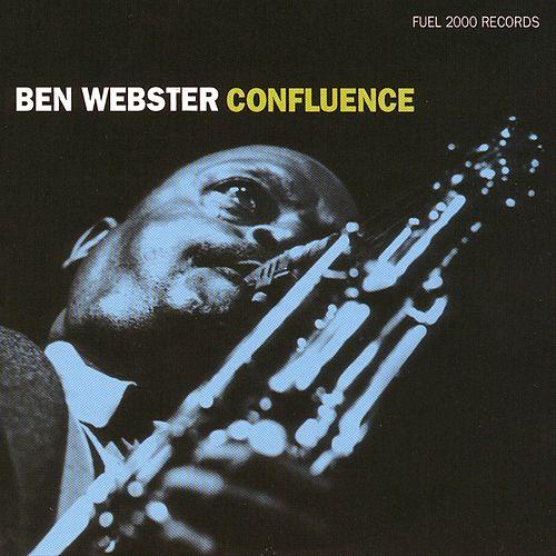 Confluence by Ben Webster