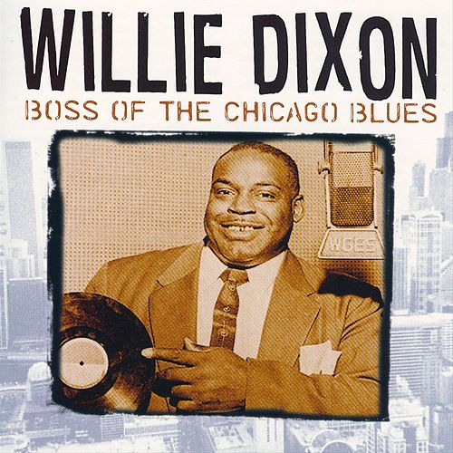 Boss Of The Chicago Blues by Various Artists